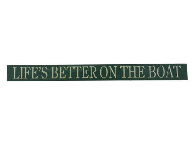 Wooden Lifes Better On the Boat Beach Sign 18