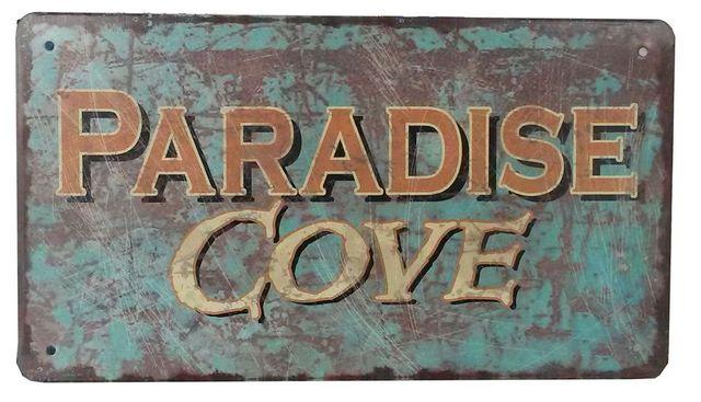 Rustin Tin Paradise Cove Beach Sign 10