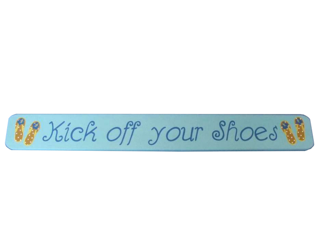 Wooden Kick Off Shoes Sign 24