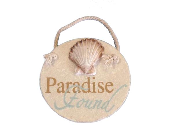 Ceramic Paradise Found Round Sign 4