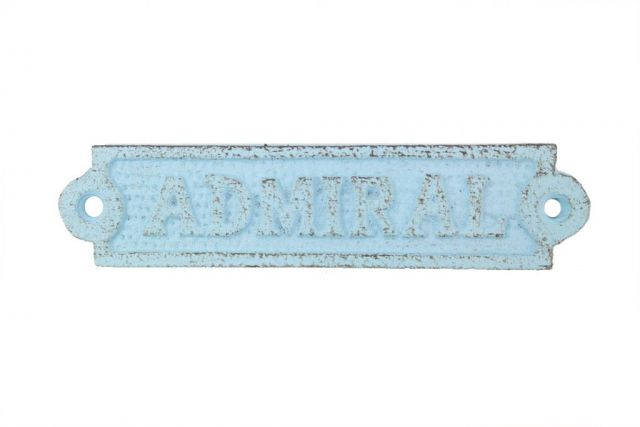 Rustic Light Blue Cast Iron Admiral Sign 6