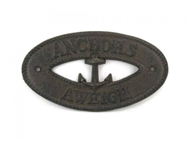 Cast Iron Anchors Aweigh with Anchor Sign 8