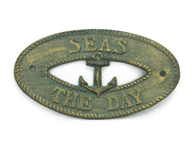 Antique Bronze Cast Iron Seas the Day with Anchor Sign 8