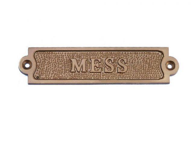 Antique Brass Mess Sign 6