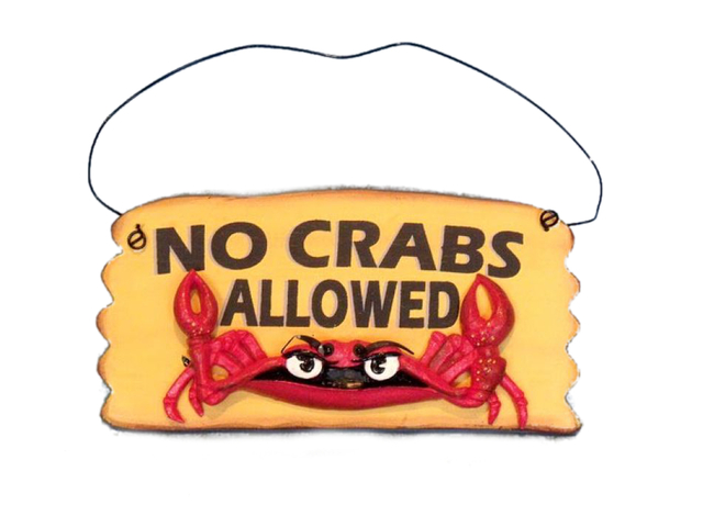 Wooden No Crabs Allowed Sign 8
