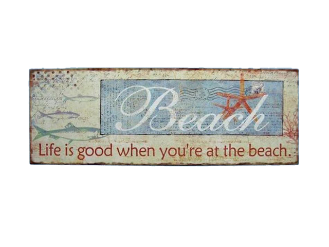 Wooden Life is Good Beach Sign 19