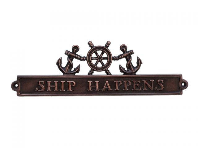 Antique Copper Ship Happens Sign with Ship Wheel and Anchors 12