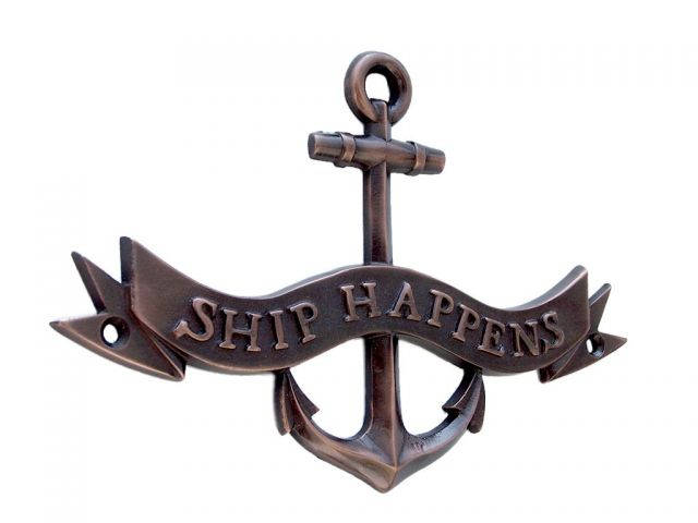 Antique Copper Ship Happens Anchor With Ribbon Sign 8