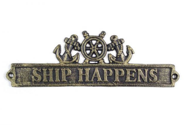 Antique Gold Cast Iron Ship Happens Sign with Ship Wheel and Anchors 9