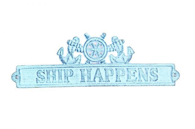 Dark Blue Whitewashed Cast Iron Ship Happens Sign with Ship Wheel and Anchors 9