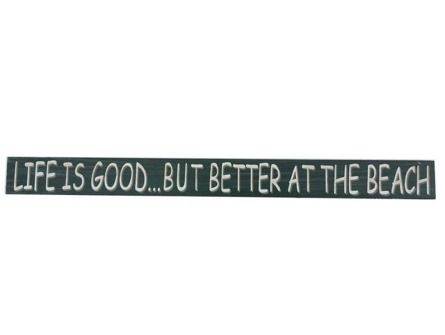 Wooden Life is Good but Better at the Beach Sign 18