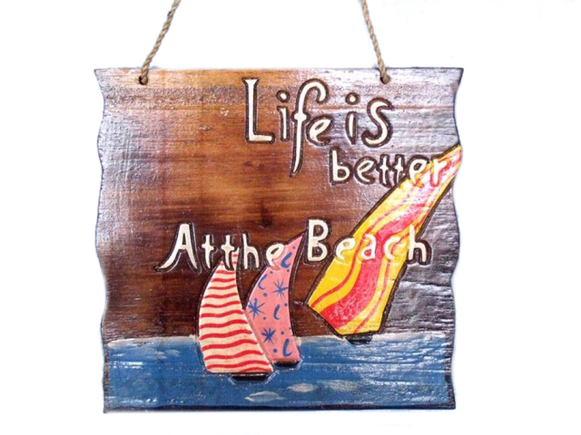 Wooden Life is Better At The Beach Sign 12