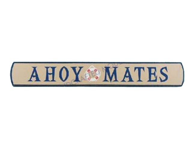 Wooden Ahoy Mates Nautical Plaque 18