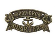 Rustic Gold Cast Iron Poop Deck Quarters Sign 8
