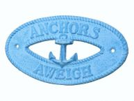 Light Blue Whitewashed Cast Iron Anchors Aweigh with Anchor Sign 8