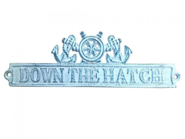 Dark Blue Whitewashed Cast Iron Down the Hatch Sign with Ship Wheel and Anchors 9