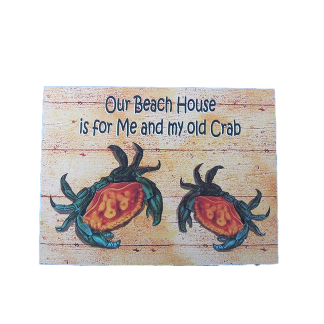 Wooden My Old Crab Beach House Sign 16
