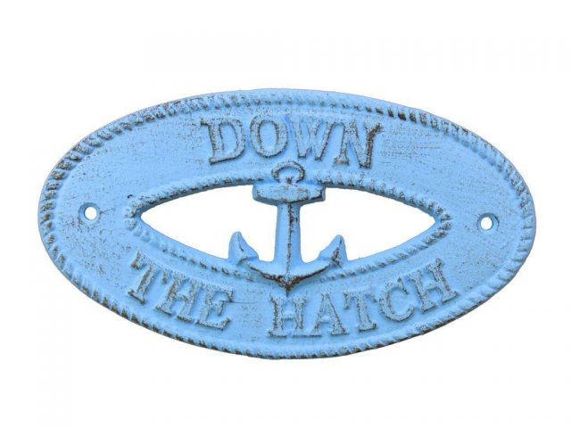 Rustic Light Blue Cast Iron Down the Hatch with Anchor Sign 8