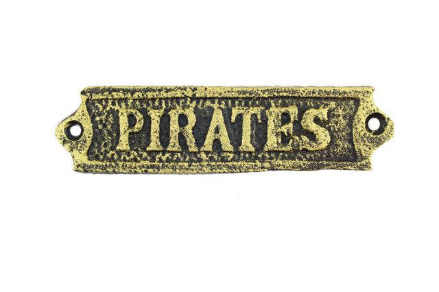 Rustic Gold Cast Iron Pirates Sign 6