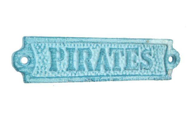 Rustic Light Blue Whitewashed Cast Iron Pirates Sign 6