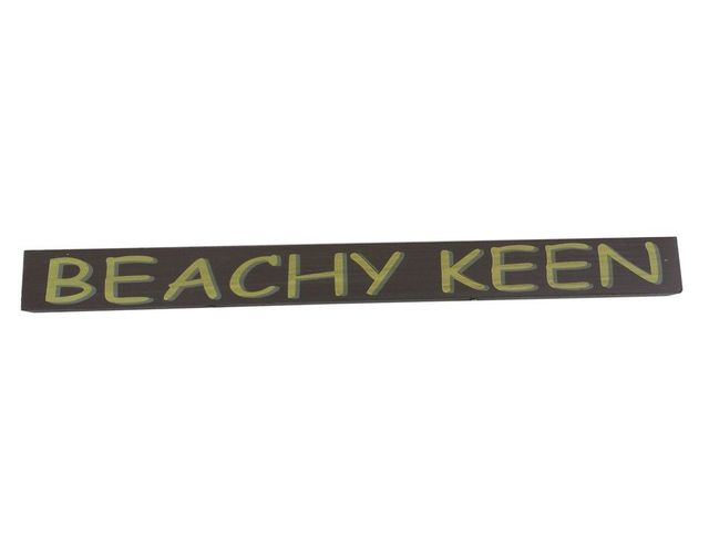 Wooden Beachy Keen Beach Sign 18