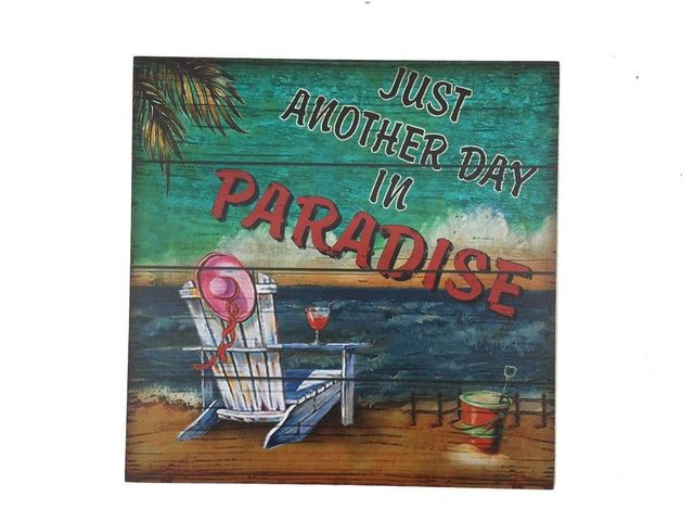 Wooden Just Another Day In Paradise Beach Sign 12