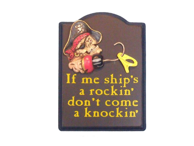 Wooden Ships A Rockin Pirate Sign 9
