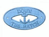 Dark Blue Whitewashed Cast Iron Down the Hatch with Anchor Sign 8