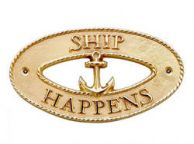 Brass Ship Happens Oval Sign with Anchor 8""