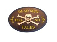 Wooden Dead Men Tell No Tales Pirate Sign 10