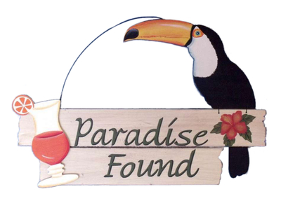 Wooden Toucan Paradise Found Sign 15