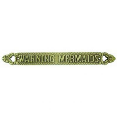 Solid Brass Warning Mermaids Sign 13