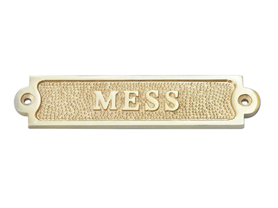 Solid Brass Mess Sign 6
