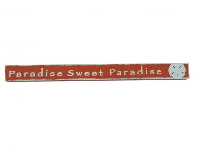 Wooden Paradise Sweet Paradise Beach Sign 18""
