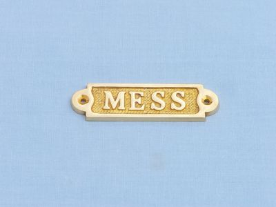 Solid Brass Mess Sign 3