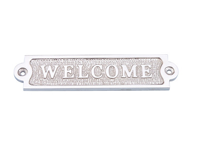 Chrome Welcome Sign 6