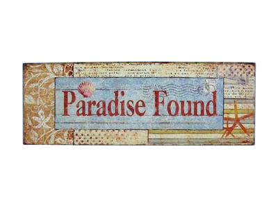 Wooden Paradise Found Beach Sign 19