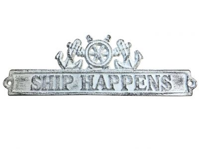 Whitewashed Cast Iron Ship Happens Sign with Ship Wheel and Anchors 9""