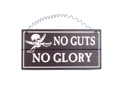 Wooden No Guts No Glory Pirate Sign 8
