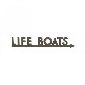 Rustic Iron To Life Boats Sign 24