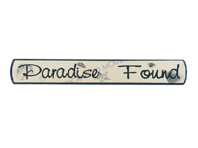 Wooden Paradise Found Nautical Plaque 18""