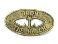 Antique Gold Cast Iron Down the Hatch with Anchor Sign 8