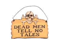 Wooden Dead Men Tell No Tales Pirate Sign 8