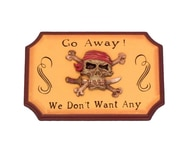 Wooden Go Away We Dont Want Any Pirate Sign 9